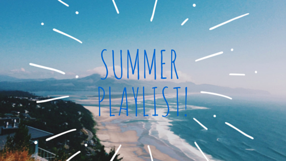 636009546028655578-805558031_Summer Playlist